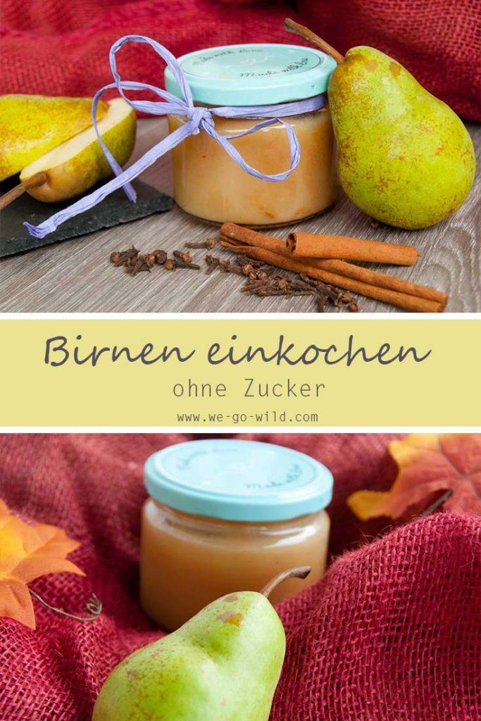 Rezept fürs Birnen einkochen ohne Zucker