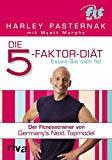 Die 5-Faktor-Diät: Essen Sie sich fit!