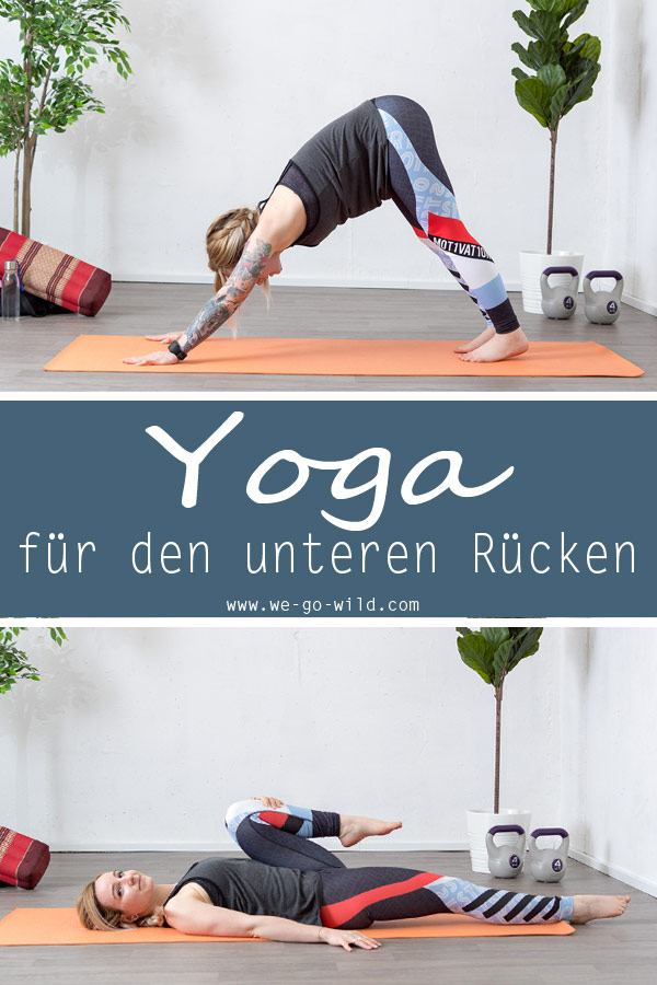 Ganz und zu Extrem 8 Yoga Übungen für den unteren Rücken: Workout bei Rückenschmerzen @FF_17