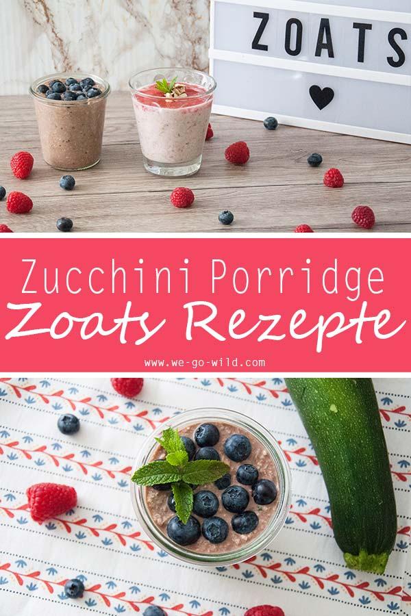 Zoats Rezept für Zucchini Porridge