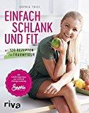 Schlank und fit mit Sophia Thiel