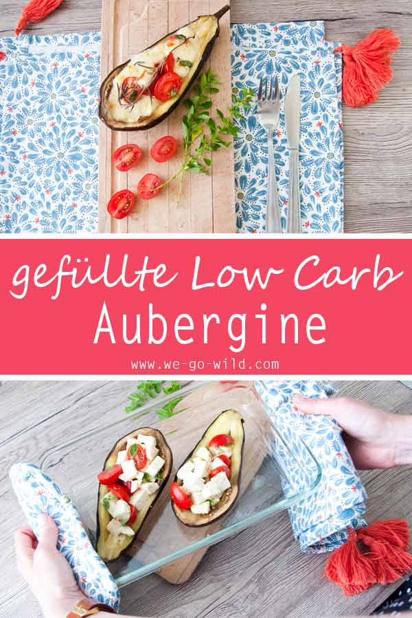 Gefüllte Aubergine Low Carb Rezept