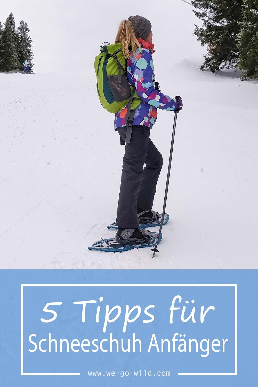 Schneeschuhwandern Anfänger Tipps für die erste Tour
