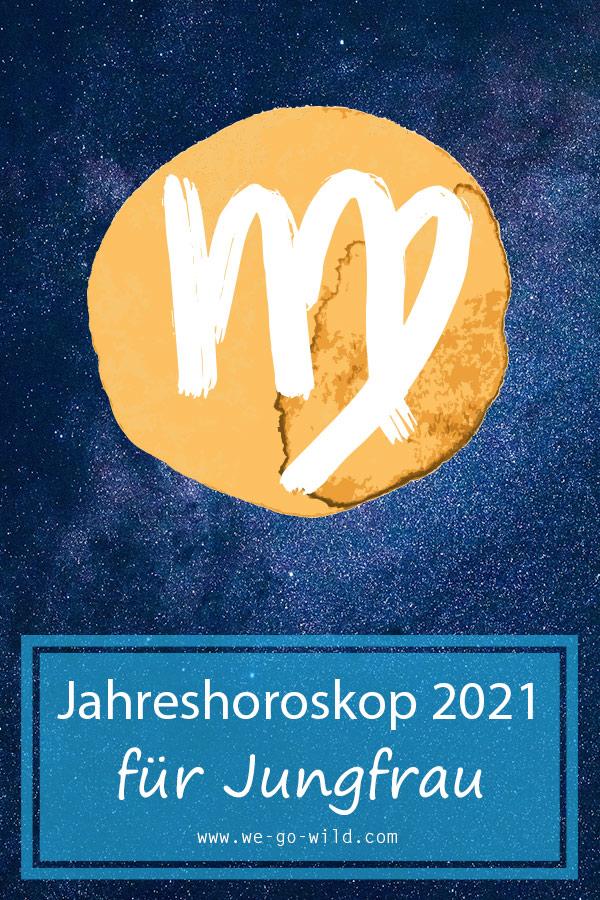 Jahreshoroskop 2021 Jungfrau