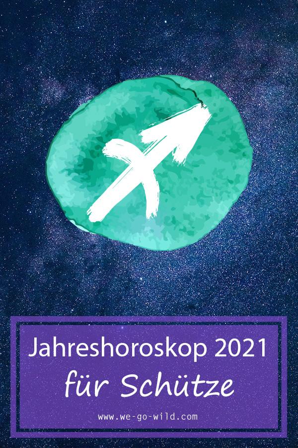 Jahreshoroskop 2021 Schütze Frau